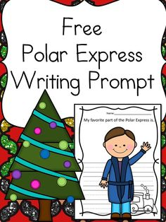 Polar Express Writing Prompt Do you love to read the Polar Express in your classroom or home? Enhance learning with this Free Polar Express Writing Prompt for Kindergarten!