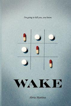 Wake: Abria Mattina: 9780986957918: Amazon.com: Books