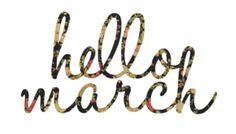 Hello march picture 2014 uploaded by Quotes Sayings March Baby, Happy March, Hello March, March Month, Happy Fall, Hello Hello, April 3, Happy Sunday, Days And Months
