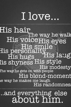 All of these describe the boy that I like(: | Crush | Crush Quotes | Feelings