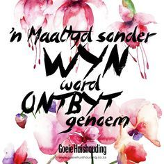 Do you agree with this quote? Afrikaanse Quotes, Funny Quotes, Life Quotes, Wedding Quotes, Wise Words, Poems, Language, Humor, Sayings