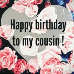 The beautiful Happy Birthday Cousin Wishes,images and quotes. cousins are our best friends and closest siblings. make their birthday unforgettable. Cousin Birthday Quotes, Happy Birthday Cousin Female, Funny Happy Birthday Meme, Happy Belated Birthday, Happy Birthday Messages, Happy Birthday Quotes, Happy Birthday Images, Birthday Love, Happy Birthday Greetings