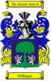 Dimaggio Coat of Arms / Dimaggio Family Crest  This Italian surname of DIMAGGIO was a baptismal name and may have been bestowed on someone b...