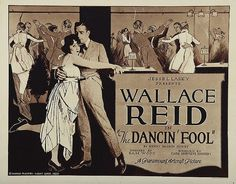 The Dancin' Fool is a 1920 American silent romantic comedy film produced by Famous Players-Lasky and distributed by Paramount Pictures. Sam Wood directed this one of his earliest efforts. Wallace Reid and Bebe Daniels star, at the time Paramount was making them a popular team in replacement of Reid's previous female lead Ann Little
