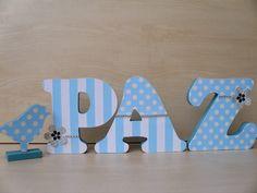 Letras decoradas em MDF de 18 mm com 12 cm de altura. Pintura feita com tinta PVA e decorada com papel de scrap,strass,flor de papel. Como tem quase 2 cm de espessura para em pé sozinha. R$ 53,00