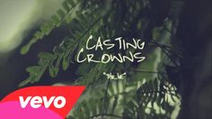 Casting Crowns - Thrive (Official Lyric Video)
