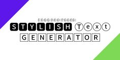 Stylish Text Generator, Font Generator, Text Fonts, For Facebook