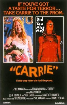 Carrie....Stephen King's movie debut