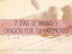 7 días de oración y ayuno por nuestro matrimonio | El viaje de una mujer