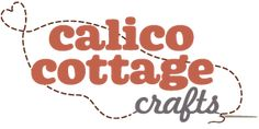 Calico Cottage Crafts