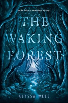 The waking forest by alyssa wees release on March Pan's Labyrinth meets The Hazel Wood in this novel about a girl with terrifying visions and a wish-granting witch whose lives collide in the most unexpected of ways. Fantasy Books To Read, Fantasy Book Covers, Book Cover Art, Book Cover Design, Book Design, Design Art, Ya Books, Good Books, Comic Books
