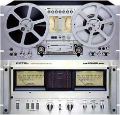 Reel to Reel & Rotel Power amp. Above: Pioneer RT-707 (Collectioned)