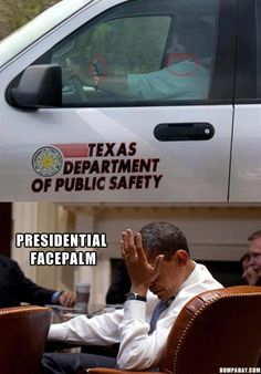I have seen Cop's do this... So, *SHRUG* Anyway, what a surprise... Texas Dept. of Safety hiring complete morons! Duh!