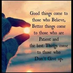 Love the photo. Love the words. Positive Quotes, Motivational Quotes, Inspirational Quotes, Uplifting Quotes, Quotes Quotes, Don't Give Up Quotes, Qoutes, Hope Quotes Never Give Up, Not Giving Up Quotes