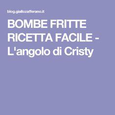 BOMBE FRITTE RICETTA FACILE - L'angolo di Cristy