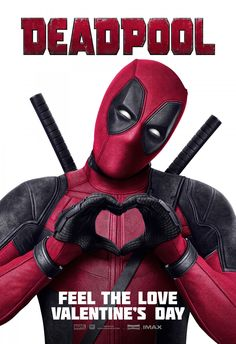 "herochan:   Deadpool ""Feel The Love"" Poster  Check... - A Blog About.....Nothin'"