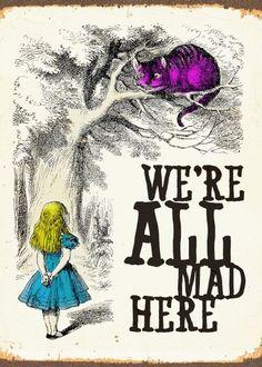 "TIN SIGN /""We/'re All Mad Here/"" Disney Alice Wonderland Art Wall Decor"