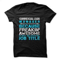 Love being -- COMMERCIAL-LOAN-MANAGER - #chambray shirt #white tshirt. GET YOURS => https://www.sunfrog.com/No-Category/Love-being--COMMERCIAL-LOAN-MANAGER.html?68278