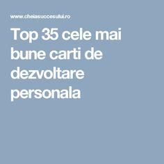 Top 35 cele mai bune carti de dezvoltare personala