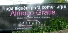 Se tem duas coisas que o brasileiro gosta s�o: comida de gra�a e trocadilho. | Os 16 mot�is mais brasileiros do Brasil