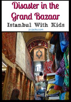 Disaster in the Grand Bazaar - Istanbul with Kids.our funny/scary story Funny Scary Stories, Grand Bazaar Istanbul, Travel Humor, Funny Moments, Family Travel, Travel Inspiration, Dubai, Middle East, Blog
