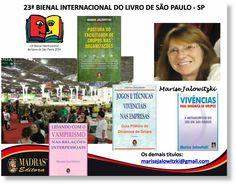 Marise Jalowitzki: 23ª Bienal Internacional do Livro de São Paulo - S...