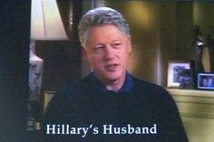 Hillary's husband