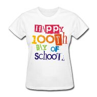 ~ Happy 100th Day of School t-shirt ~ other cute teacher t-shirts