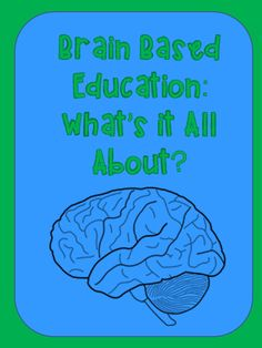 Elementary Matters: Brain-Based Learning, What is it All About?