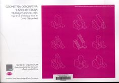 Geometría descriptiva y arquitectura: trabajos docentes a partir de proyectos y obras de David Chipperfiel/ Antonia María Pérez Naya, Santiago B. Tarrío Carrodeguas. Signatura: 81 CHI  Na biblioteca: http://kmelot.biblioteca.udc.es/record=b1532583~S1*gag