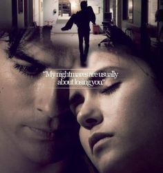 Damon Salvatore and Elena Gilbert. Delena. 'My nightmare are usually about losing you.'- Peeta Mellark-Catching Fire.