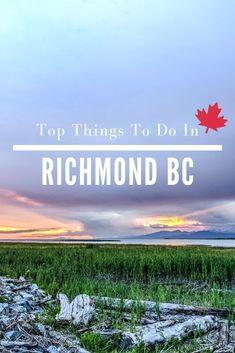 These are the top things to do in Richmond BC in Canada. Inside youll find a 4 day itinerary covering bucket list items, must-dos, and where to stay.  #richmondmoments #hellobc #explorebc #richmondbc