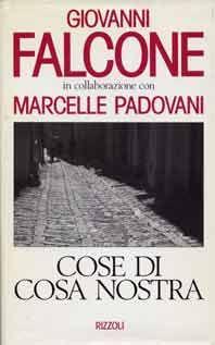 Giovanni Falcone - Cose di Cosa Nostra