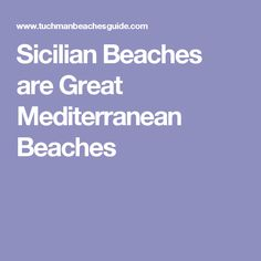 Sicilian Beaches are Great Mediterranean Beaches