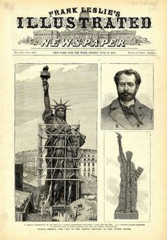 An incredible gift from France to the United States, sculpted by Bartholdi, is unveiled in Paris for all to see. The largest of three front page illustrations shows the statue in scaffolding in Paris. Us History, American History, History Pics, Berlin Paris, Liberty Statue, Gustave Eiffel, Etiquette Vintage, Vintage Magazine, Liberty Island