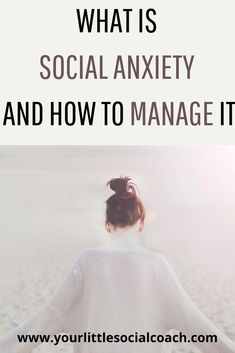 What is social anxiety and how to manage it - Your Little Social Coach What Is Anxiety, Anxiety Causes, Deal With Anxiety, Anxiety Tips, Social Anxiety, Anxiety Relief, Stress And Anxiety, Common Mental Disorders, What Is Social