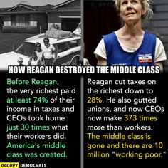 Reaganomics destroyed America's middle class. And how do Republicans propose to fix it? More Reaganomics.  Image by Occupy Democrats, LIKE our page for more!