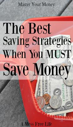 You know you must save money but you're unsure how to squeeze it out of your already tight budget. These saving strategies have one thing in common. Learn how to save even when you don't think you have a nickel to spare. Saving   Get out of Debt   Budget