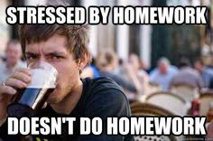 Hahaha me with almost all my online classes. I skip at least one assignment a semester due to homework overload haha!