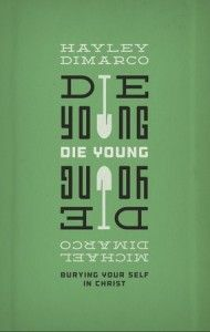 Die Young by Hayley and Michale DiMarco