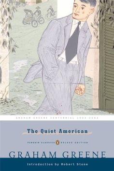 The Quiet American (Penguin Classics Deluxe Edition) by Graham Greene,http://www.amazon.com/dp/0143039024/ref=cm_sw_r_pi_dp_kozltb0ZZSJY1E9Y