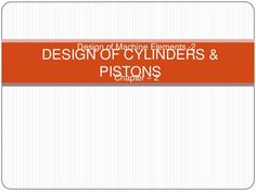 DESIGN OF ENGINE CYLINDERS AND PISTONS