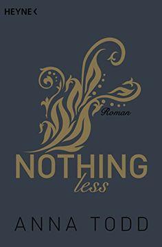 Nothing less: Roman (After, Band 7) von Anna Todd https://www.amazon.de/dp/3453419715/ref=cm_sw_r_pi_dp_x_m5GnybEDA6T6E