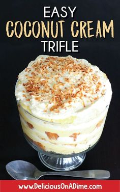This Easy Coconut Cream Trifle is so much easier than pie, and just as delicious. Enjoy this rich, luscious coconut cream trifle for Father's Day, or at a gathering any time of year! You can even make all the easy parts ahead of time and assemble it at Trifle Bowl Recipes, Köstliche Desserts, Delicious Desserts, Dessert Recipes, Chef Recipes, Plated Desserts, Make Ahead Desserts, Desserts For A Crowd, Pudding Cupcakes