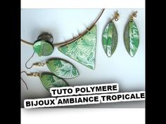 TUTO FIMO BIJOUX AMBIANCE GREEN TROPICALE /POLYMER CLAY TUTORIAL GREEN SPIRIT - YouTube