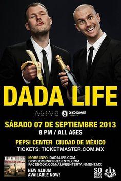 Dada Life en México  El próximo sábado 07 de Septiembre de 2013 en Pepsi Center WTC.
