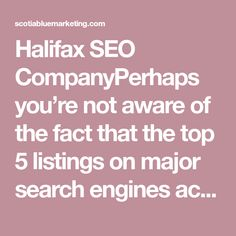 Halifax SEO CompanyPerhaps you're not aware of the fact that the top 5 listings on major search engines account for about 70 percent of all the traffic and clicks. Do you realize that there are hundreds or even thousands of your ideal customers searching for information about your products and services right now on Google? Why is it that you're not receiving calls from potential customers? Perfect Photo, Great Photos, Search Engine, Searching, Seo, Thats Not My, Facts, My Love, Awesome