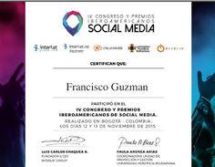 Francisco J Guzman: Participación: IV Congreso y Premios Iberoamerican...