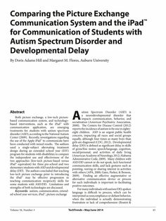 Comparing the Picture Exchange Communication System and the iPad™ for Communication of Students with Autism Spectrum Disorder and Developmen...