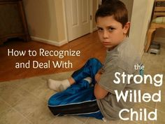 Do you have a strong willed child? Here are some tips on how to recognize and deal with the strong willed child. #Parenting